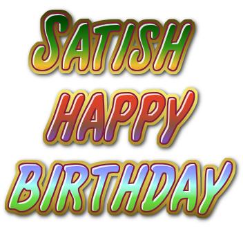 Satish happy birthday